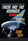 These are the Voyages - TOS: Season Two (These Are The Voyages series Book 2)