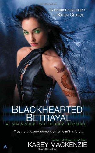 Image of Blackhearted Betrayal (A Shades of Fury Novel)