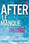 After - Tome 4: Le manque