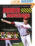 Armed & Dangerous: The Best Pitching...