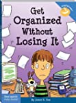 Get Organized Without Losing It (Laug...