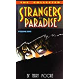 Strangers In Paradise Book 1: Collected Mini Seriesby Terry Moore