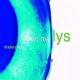 echange, troc Anders Rogg - Lyden Av Lys