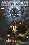 Invincible Iron Man, Vol. 8: Unfixable (0785153233) by Fraction, Matt