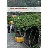 "The Wines of Madeira - an Indispensable Guide to the Wines, Grapes and Producersvon ""Elliott Trevor"""