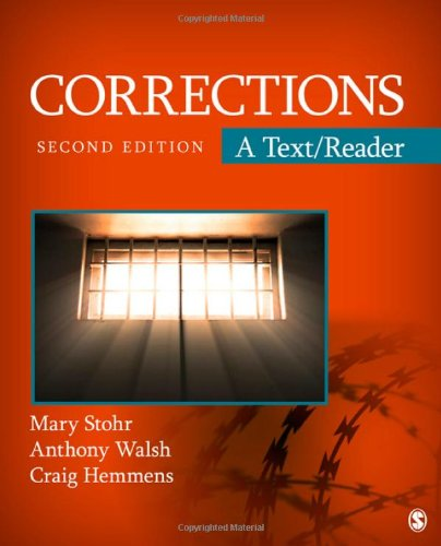 Corrections: A Text/Reader (SAGE Text/Reader Series in Criminology and Criminal Justice)