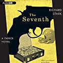 The Seventh Audiobook by Richard Stark Narrated by Stephen R. Thorne
