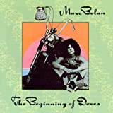 echange, troc Marc Bolan - The Beginning Of Doves