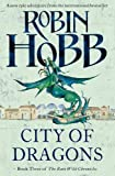 Robin Hobb City of Dragons (The Rain Wild Chronicles, Book 3)