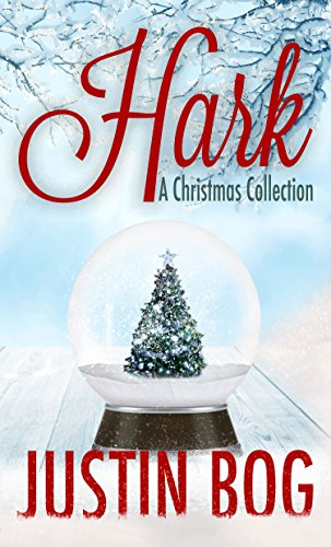 Hark-A Christmas Collection by Justin Bog