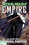 img - for Star Wars: Empire Volume 3 The Imperial Perspective book / textbook / text book