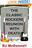 The Classic Rockers Reunion with Death (Rock & Roll Mystery Series Book 4)