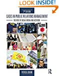Cases in Public Relations Management:...