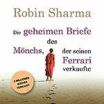 Die geheimen Briefe des Mönchs der seinen Ferrari verkaufte | Robin Sharma