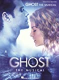 Dave Stewart/Glen Ballard: Ghost - The Musical. Sheet Music for Piano, Vocal & Guitar