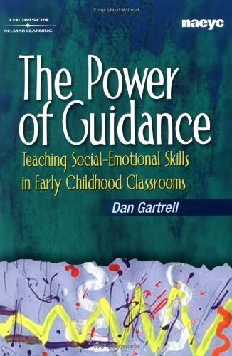 The Power of Guidance: Teaching Social-Emotional Skills...