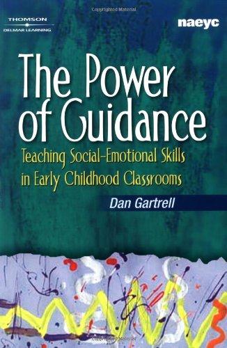 The Power of Guidance: Teaching Social-Emotional Skills...