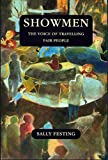 img - for Showmen: The Voice of Travelling Fair People by Sally Festing (2013-01-15) book / textbook / text book