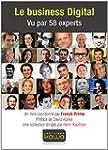 Le Business Digital - Vu par 58 Experts
