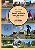Kunst im Kreis, Baden-Württemberg, Band 1 (German Edition)