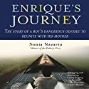 Enrique's Journey (       UNABRIDGED) by Sonia Nazario Narrated by Catherine Byers
