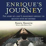 Enrique's Journey | [Sonia Nazario]