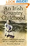 An Irish Country Childhood: A Bygone...