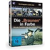 """Die """"Braunen"""" in Farbe - Kriegsjahre 1939-1945"""