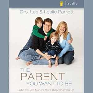 The Parent You Want to Be Audiobook