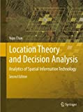 img - for Location Theory and Decision Analysis: Analytics of Spatial Information Technology book / textbook / text book