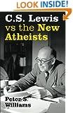 C S Lewis vs the New Atheists