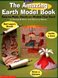 The Amazing Earth Model Book (Grades 3-6) (0590930893) by Scholastic Books