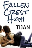 &#34;FALLEN CREST HIGH&#34; av Tijan