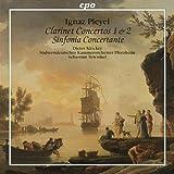 Pleyel: Clarinet Concertos 1 & 2 Sinfonia Concertante