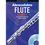 Abracadabra Flute: The Way to Learn Through Songs and Tunes: Pupils' Book + 2 CD's (Abracadabra)by Malcolm Pollock