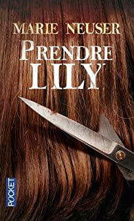 Prendre Lily par Neuser