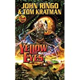 Yellow Eyes (Posleen War)by John Ringo