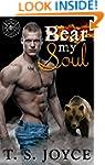 Bear My Soul (Fire Bears Book 1)