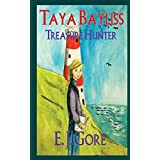 Taya Bayliss - Treasure Hunter ~ E. J. Gore