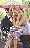 Her Boss by Arrangement (Harlequin Romance)