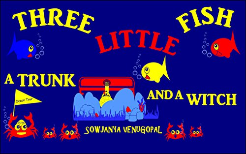 Three Little Fish a Trunk and a Witch (Little Fish Book compare prices)
