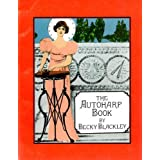 The Autoharp Book ~ Becky Blackley