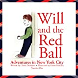 Will and the Red Ball: Adventures in New York City