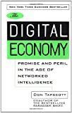 img - for The Digital Economy: Promise and Peril In The Age of Networked Intelligence book / textbook / text book