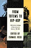 From Totems to Hip-Hop: A Multicultural Anthology of Poetry Across the Americas 1900-2002