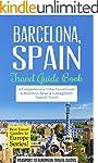 Barcelona: Barcelona, Spain: Travel G...