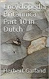 Encyclopedia Britannica Part 10 in Dutch (Dutch Edition)