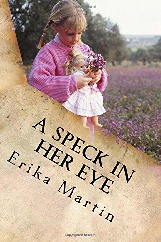 A Speck In Her Eye
