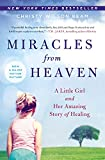 img - for Miracles from Heaven: A Little Girl and Her Amazing Story of Healing book / textbook / text book