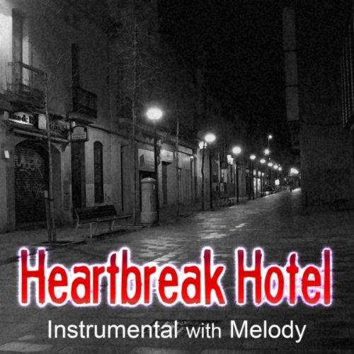 heartbreak-hotel-instr-w-melody